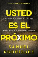 Usted Es El Proximo (You Are Next) Paperback
