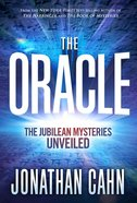 The Oracle: The Jubilean Mysteries Unveiled Hardback