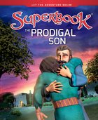 The Prodigal Son (Superbook Series) Hardback