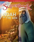 Noah and the Ark: A Boat For His Family and Every Animal on Earth (Superbook Series) Hardback