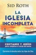Iglesia Incompleta, La Paperback