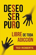 Deseo Ser Puro (I Want To Be Pure) Paperback