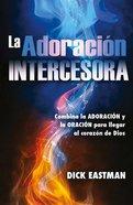 Adoracion Intercesora Paperback