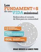 Fundamentos De Una Vida Misional Paperback