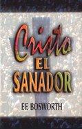 Cristo El Sanador Paperback