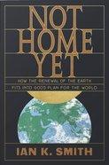Not Home Yet eBook