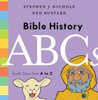Bible History ABCS: God's Story From a to Z Hardback