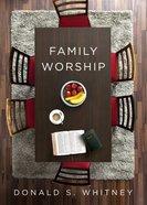 Family Worship Paperback