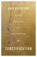 Sanctification: God's Passion For His People Paperback