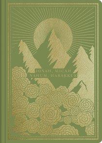 ESV Illuminated Scripture Journal Jonah Micah Nahum and Habakkuk (Black Letter Edition)