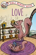 Love: A Bible Memory Book (NIV) (Honey Creek Friends Series) Paperback
