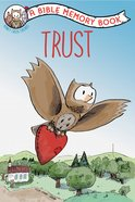 Trust: A Bible Memory Book (NIV) (Honey Creek Friends Series) Paperback