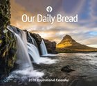 2020 Wall Calendar: Our Daily Bread (Our Daily Bread Series)