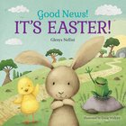 Good News! It's Easter! Board Book
