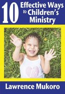 10 Effective Ways to Children's Ministry
