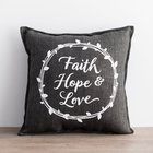 Faith Hope & Love Pillow, 30Cm X 30Cm Homeware