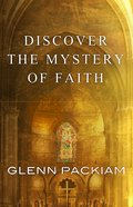 Discover the Mystery of Faith Paperback