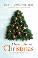 A New Color For Christmas: An Advent Devotional Paperback