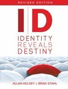 Id: Identity Reveals Destiny Paperback