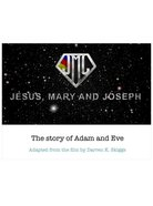The Story of Adam and Eve (#1 in Jesus, Mary And Joseph Series) eBook