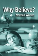 Why Believe? (2nd Edition) Paperback