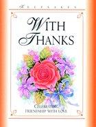 With Thanks (Keepsakes Series)