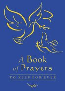 Book of Prayer to Keep Forever Hardback