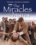 The Miracles of Jesus Hardback