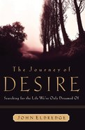 The Journey of Desire (Participant's Guide) (Es Lesson Plan Series) Paperback
