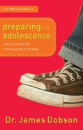 Preparing For Adolescence Paperback