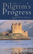 The Pilgrim's Progress (Illustrated Christian Classics Series) Paperback