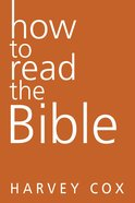 How to Read the Bible Paperback