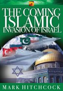 The Coming Islamic Invasion of Israel eBook