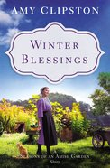 Winter Blessings (Season Of An Amish Garden Series) eBook