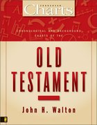 Chronological and Background Charts of the Old Testament (Zondervan Charts Series) eBook