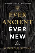 Ever Ancient, Ever New eBook