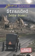 Stranded (Military Investigations) (Love Inspired Suspense Series) Mass Market