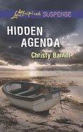 Hidden Agenda (Love Inspired Suspense Series) Mass Market