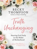 Truth Unchanging eBook
