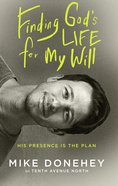 Finding God's Life For My Will eBook