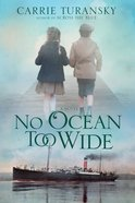 No Ocean Too Wide eBook