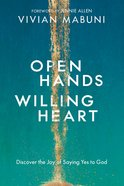 Open Hands, Willing Heart eBook