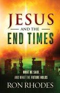 Jesus and the End Times eBook