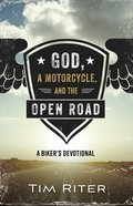 God, a Motorcycle, and the Open Road eBook