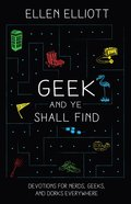 Geek and Ye Shall Find eBook