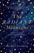 The Radiant Midnight eBook