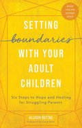 Setting Boundaries With Your Adult Children eBook