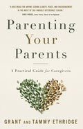 Parenting Your Parents eBook