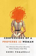 Confessions of a Proverbs 32 Woman eBook