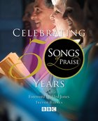 Songs of Praise: Celebrating 50 Years Hardback